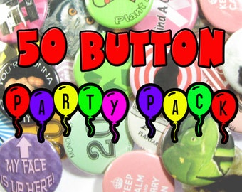 Pinback Button 50 Party Pack