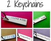 Customize your own keychains - Set of 2 - Hand stamped keychains - Personalized Accessory