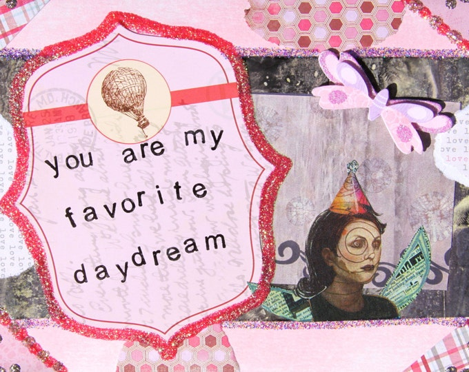 Handmade Altered Art Folded Greeting Card, Size 5x7, 3D, Blank Inside, Pink, My Favorite Daydream
