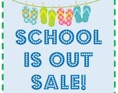 School is Out Sale  5 Favorites for 20
