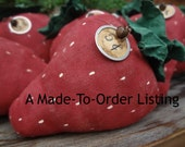 Made-To-Order Primitive Garden Strawberry, Summer, Spring, Soft Sculpture, Handmade, Home Decor, Bowl Filler, Farmers Market, Fruit,