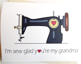 Sew Glad You're My Grandma Card - Birthday - Mother's Day