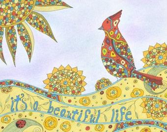 Beautiful Life Art Print, Wall Art, Inspirational Art