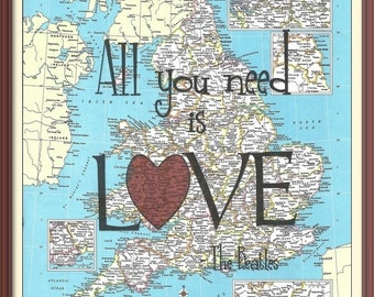 All you need is LOVE---The Beatles-- Vintage World Atlas Map Print