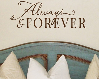 Always and forever - vinyl wall decal Lettering Calligraphy art design sticker