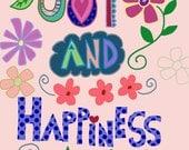 Joy and Happiness Art Print, Wall Art, Inspirational Art