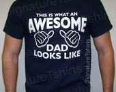 New Dad Tshirt gift This is what an AWESOME DAD looks like MENS T-shirt shirt father dad daddy baby newborn tshirt Father Christmas Gift