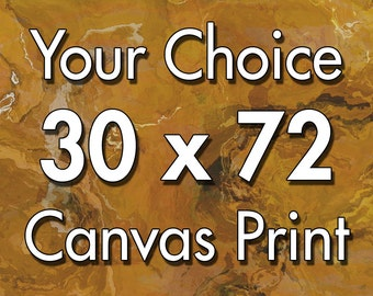 30x72 inch triptych canvas print, your choice