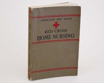 Red Cross Home Nursing Textbook by Lona L. Trott - Vintage Book c. 1942