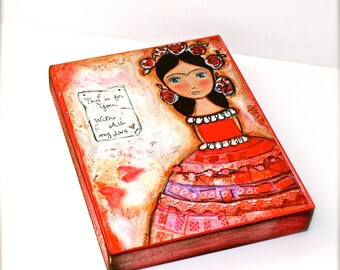 This is for you - Frida - Giclee print mounted on Wood (5 x 7 inches) Folk Art  by FLOR LARIOS