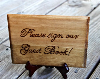 Please Sign Our Guest Book - Sign for sign in table