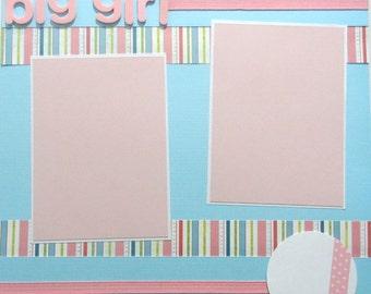 BIG GIRL 12 x 12 premade scrapbook page - girl baby girl