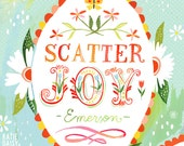 Scatter Joy art print   Inspirational Wall Art   Emerson Quote   Watercolor Lettering   Illustrated typography   Katie Daisy   8x10