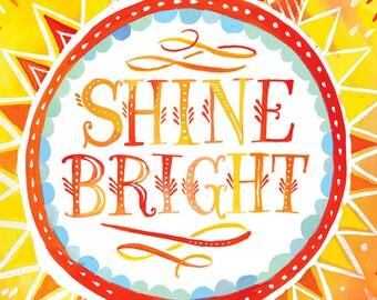 Shine Bright art print   Sunshine Wall Art   Watercolor Quote   Inspirational Quotation   Katie Daisy   8x10   11x14