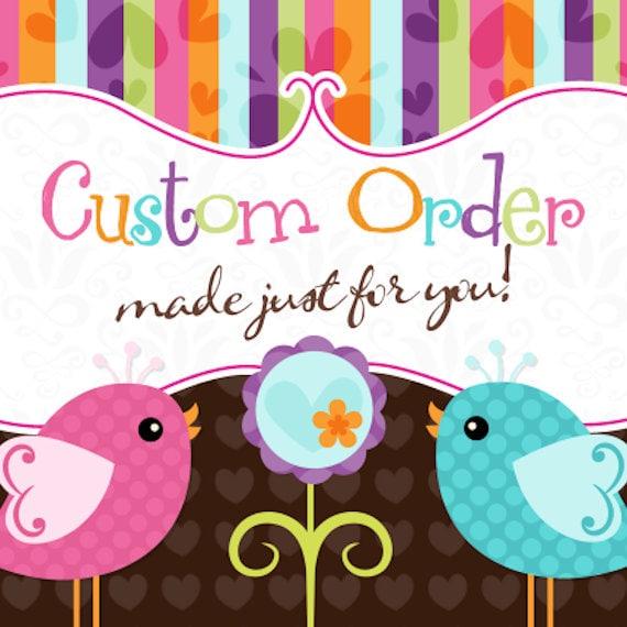 Custom Order for Martina