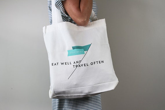 Eat Well, Travel Often - Screen printed  - 100% cotton tote bag - Everyday bag