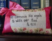 Quilted Pillow - Breast Cancer Fabric - He commands His Angels To Watch Over Thee