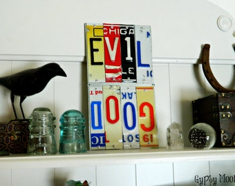 Good and Evil Sign.  License Plate Sign Recycled Metal Art Sign.