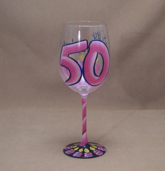 50th Birthday 50 Is Fabulous Hand Painted Wine Glass