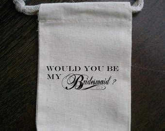 Would You Be My Bridesmaid Muslin Gift Bag