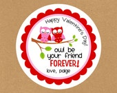 OWL be your Friend Forever . Personalized Valentine Stickers or Tags