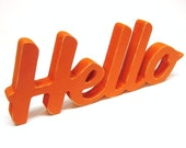 Wood Hello Sign - 4 Inch Shelf Sitter Style - Office or Home Decor - Greeting - Painted Tangerine Orange - Signage - Spring Decor
