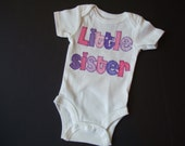 Personalized appliqued bodysuit for Little sister or Little brother - you choose the color by Tried and True Designs on Etsy - TriedAndTrueDesigns