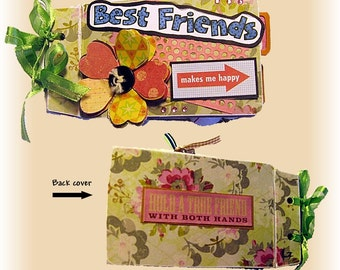 Scrapbook, Brag Book - Friends, Sisters, Co-workers-Itty Bitty