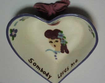Vintage ceramic  Heart Bowl. Hand painted. Somebody Loves Me. Wall hanging.