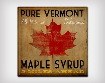 VERMONT MAPLE SYRUP - Rustic Road Sign - Graphic Art Canvas Wall Art
