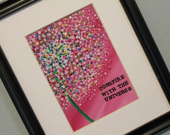 5 x 7 Conspire with the Universe high quality print of original art
