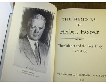 The Memoirs of Herbert Hoover 1920 - 1933  The Cabinet and the Presidency - Vintage Hardcover Book