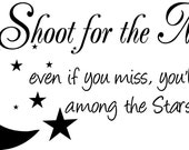 Quote-Shoot For The Moon-special buy any 2 quotes and get a 3rd quote free of equal or lesser value