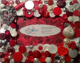 HEARTS AND FLOWERS Button Frame in Red and White ~ Romance Frame ~ Valentines Day ~ Gift for Her ~ Bridal Gift ~ for 4x6 photo