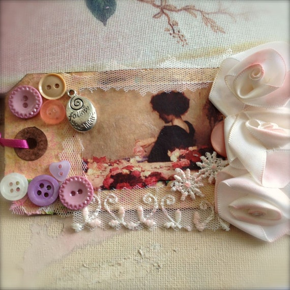 Gift Art Tag, Bookmark - Shabby Mixed Keepsake Media Collage - Follow Your Heart