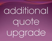 Additional Quote Upgrade