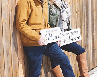 Engagement Photo Props. I Stole her Heart & So, I'm Stealing his Last Name  8 X 16 inches, 2 signs, 1-sided.