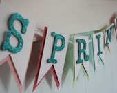 Spring Banner -  Easter Banner - Glitter Banner - Photo Prop - Spring Garland - Multi color