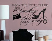 Vinyl Wall Lettering Quotes Enjoy Little Things Shoes Handbags Jewelry