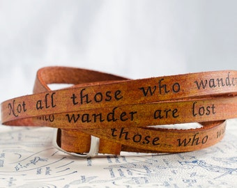 Not all those who wander are lost - Ultra Long Leather  Wrap Bracelet