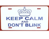 Doctor Who Inspired License Plate Keep Calm and Don't Blink Car Tag