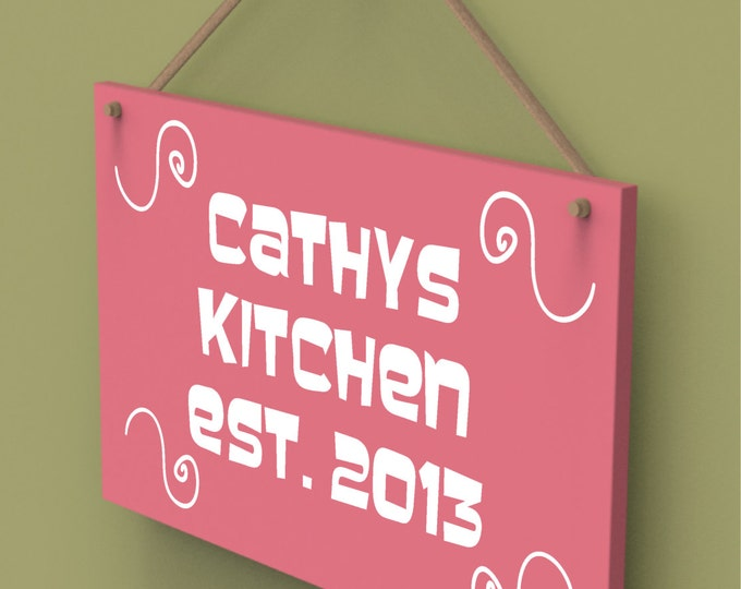 Custom Cathys Kitchen Established Date Custom Wall Hanging Name Sign.