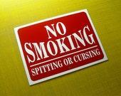 No Smoking Sign 12x9 Inches No Smoking Spitting or Cursing Sign