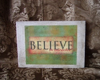 Shabby block, shelf sitter/wall decor, BELIEVE, repurposed wood, distressed, antiqued white and green