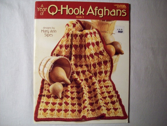 Crochet Afghan Patterns With Q Hook : Crocheted Afghan Patterns A Year of Q-Hook Afghans book 3