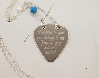 I belong to you, you're my sweetheart engraved guitar pick necklace, choose Swarovski accent