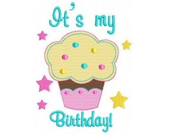 It's my birthday cupcake machine embroidery design