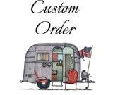 Custom Order for Kelly Braunel