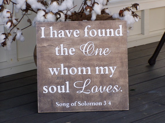 I Have Found The One Whom My Soul Loves By Kpattondesigns