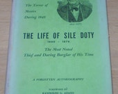 The Life of Sile Doty 1800 - 1876 thief burglar autobiography   215d